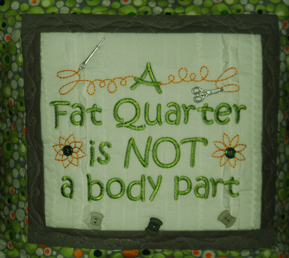 fat quarter sign