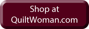Shop at QuiltWoman.com